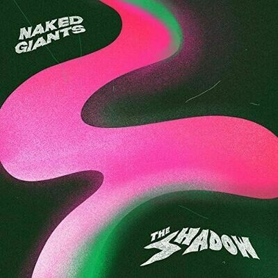 Naked Giants - The Shadows [LP]