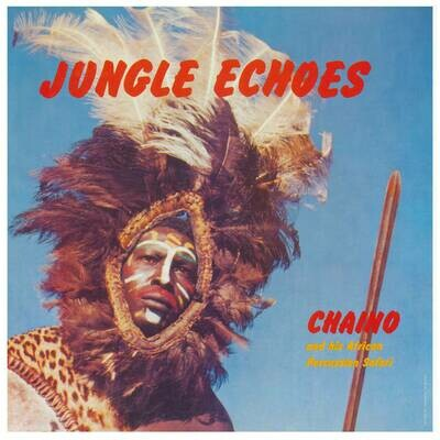 Chaino & His African Percussion Safari - Jungle Echoes [LP]
