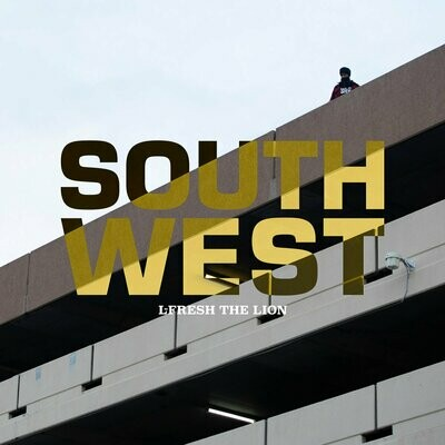 L~Fresh The Lion - South West [2LP]