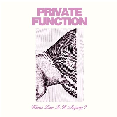 Private Function - Whose Line Is It Anyway? (Speed Bumps) [LP]