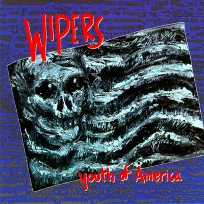 Wipers - Youth Of America [LP]