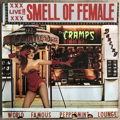 The Cramps - Smell Of Female [LP]