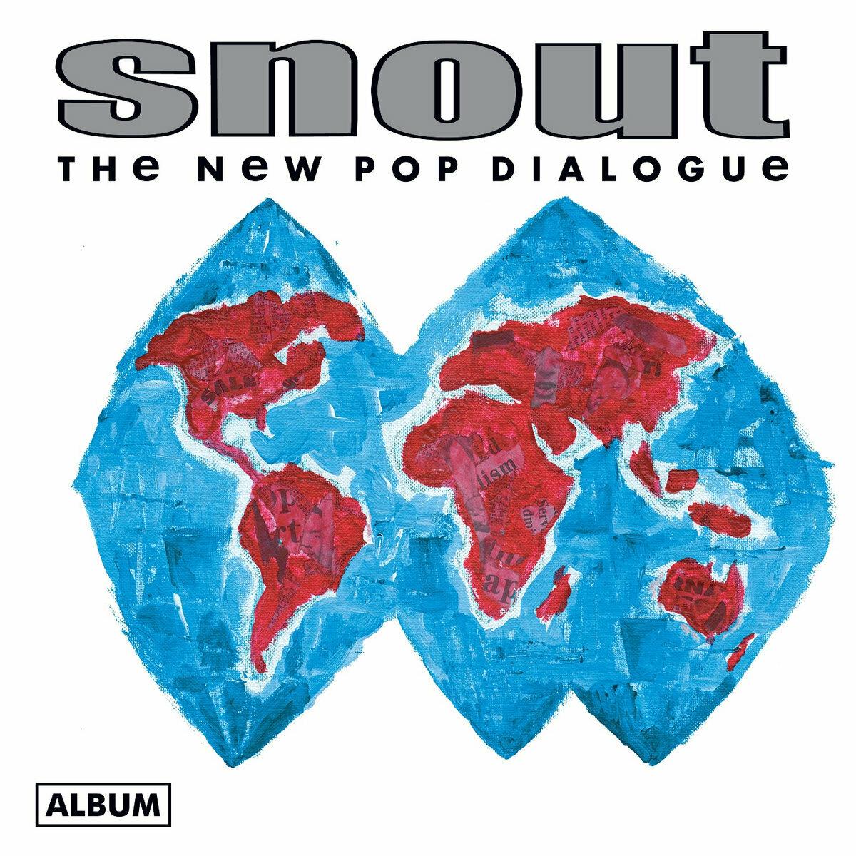 Snout - The New Pop Dialogue [LP]