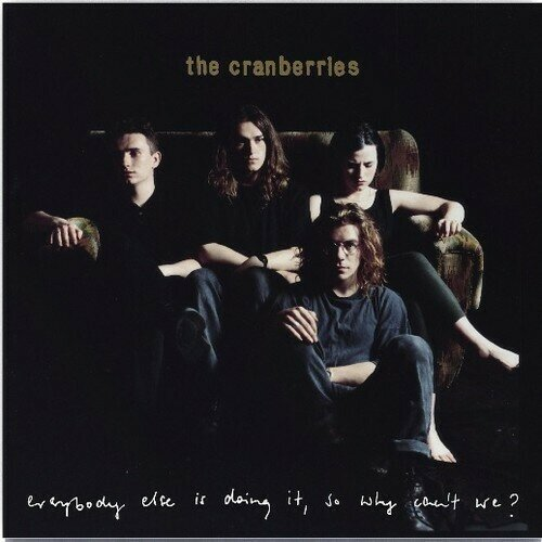 The Cranberries - Everybody Else Is Doing It, So Why Can't We [LP]