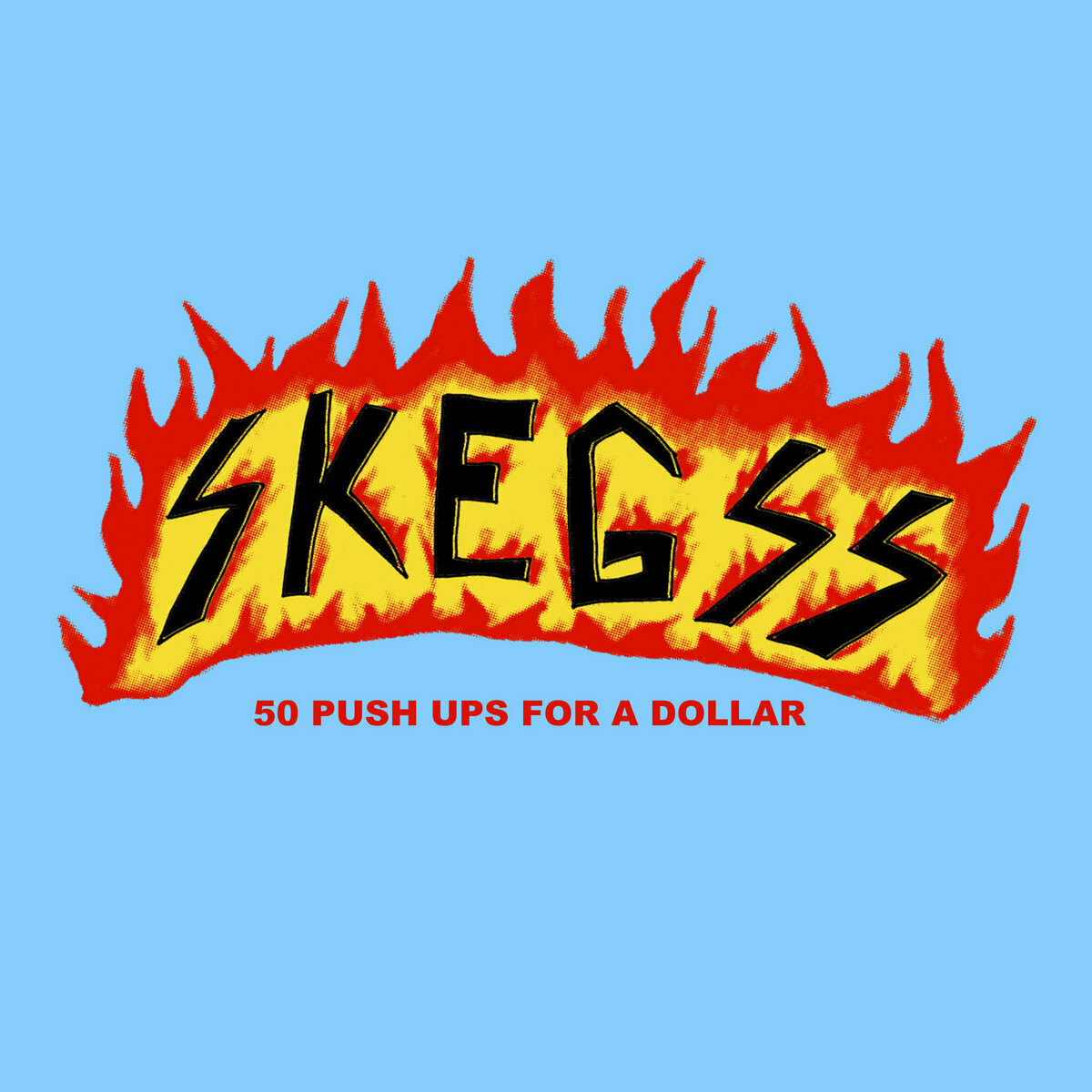 Skegss - 50 Push Ups For A Dollar [LP]