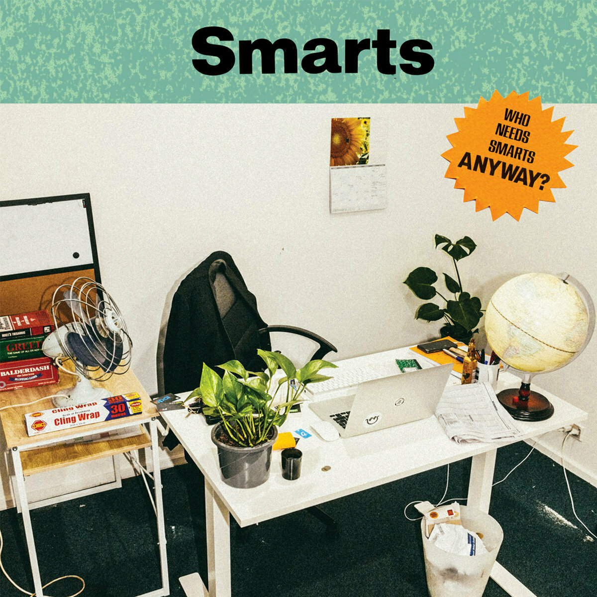 Smarts - Who Needs Smarts, Anyway? [LP]