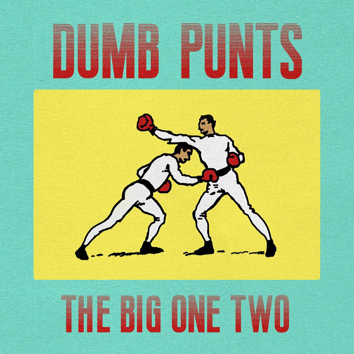Dumb Punts - The Big One Two [LP]