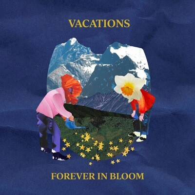 Vacations - Forever In Bloom [LP]