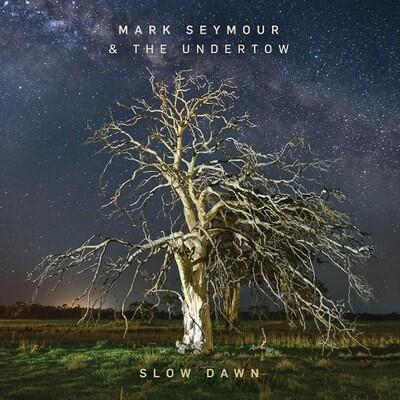 Mark Seymour & The Undertow - Slow Dawn [LP]