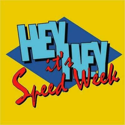 Speed Week - Hey Hey It's Speed Week [LP]