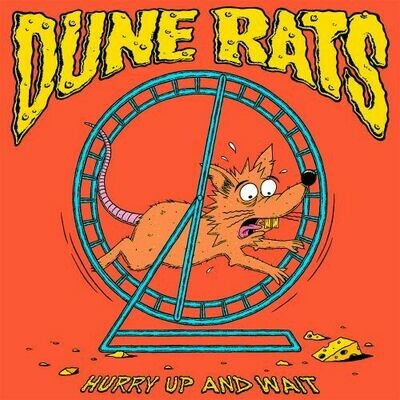 Dune Rats - Hurry Up And Wait (Pic Disc) [LP]