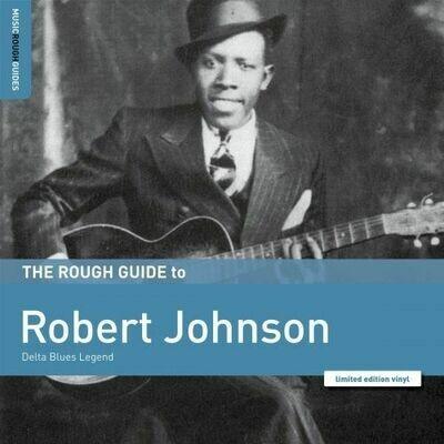 Robert Johnson - The Rough Guide To Robert Johnson [LP]