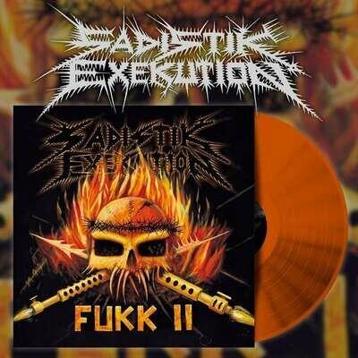 Sadistik Exekution - Fukk II (Orange) [LP]