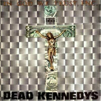 Dead Kennedys - In God We Trust [LP]