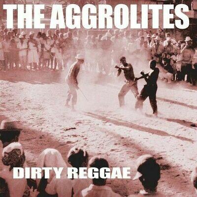 The Aggrolites - The Dirty Reggae [LP]