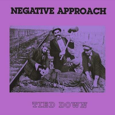 Negative Approach - Tied Down [LP]