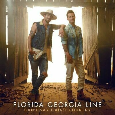 Florida Georgia Line - Can't Say I Ain't Country [2LP]