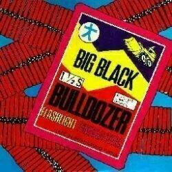 Big Black - Bulldozer [LP]