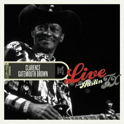 """Clarence """"Gatemouth"""" Brown - Live From Austin, TX [2LP]"""