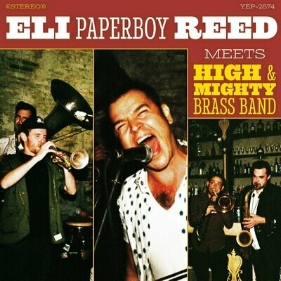 Eli 'Paperboy' Reed - Eli Paperboy Reed Meets High & Mighty Brass Band [LP]