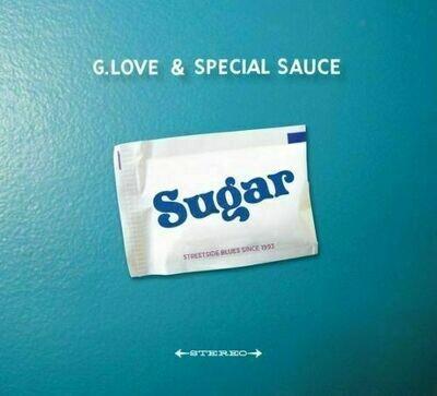 G. Love & Special Sauce - Sugar [LP]