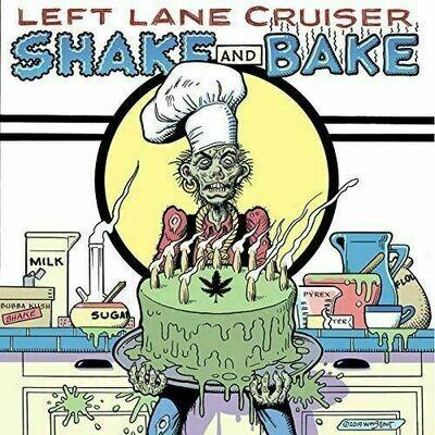 Left Lane Cruiser - Shake And Bake [LP]
