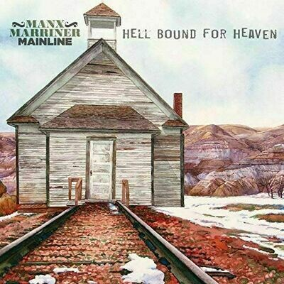 Manx Marriner Mainline - Hellbound For Heaven [LP]