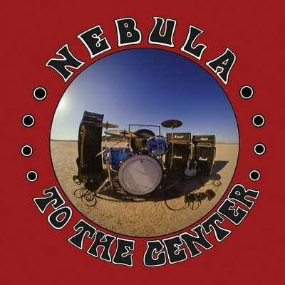 Nebula - To The Center [LP]