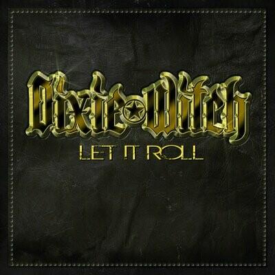 Dixie Witch - Let It Roll [LP]