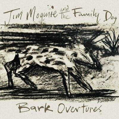 Jim Mogine & The Family Dog - Bark Overtures [LP]