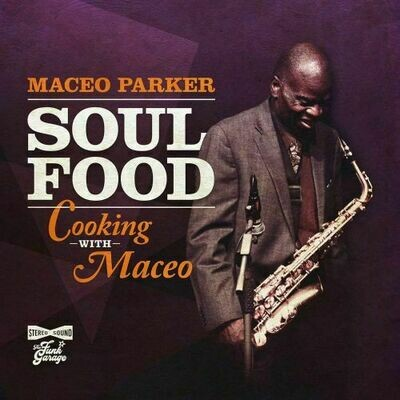 Maceo Parker - Soul Food: Cooking With Maceo  (Orange) [LP]