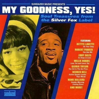 Various - My Goodness, Yes! Soul Treasures From The Silver Fox Label [LP]
