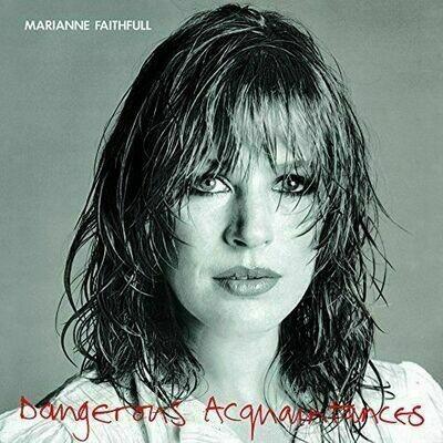 Marianne Faithfull - Dangerous Acquaintances [LP]
