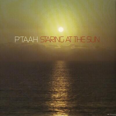 P'Taah - Staring At The Sun [2LP]