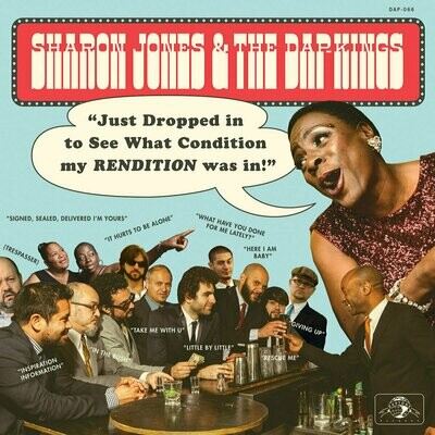 Sharon Jones & The Dap Kings - Just Dropped In To See What Condition My Rendition Was In [LP]