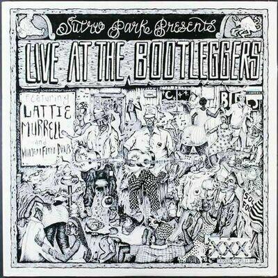 Various - Live At The Bootleggers:  Featuring Lattie Murrell And William Floyd Davis [LP]