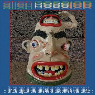 Alien Nosejob - Once Again The Present Becomes The Past [LP]