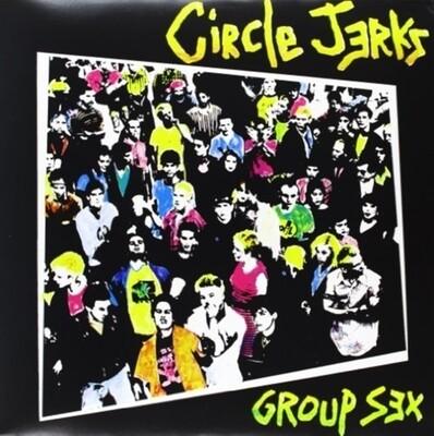 Circle Jerks - Group Sex [LP]