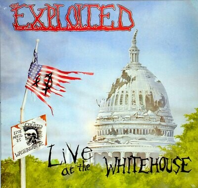 The Exploited - Live At The Whitehouse [LP] (Green) [LP]