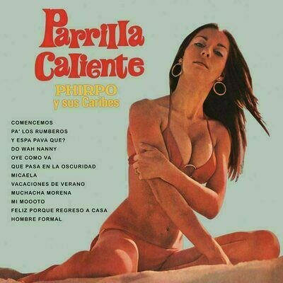 Phirpo Y Sus Caribes - Parrilla Caliente [LP]