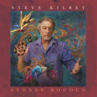 Steve Kilbey - Sydney Rococco [LP]