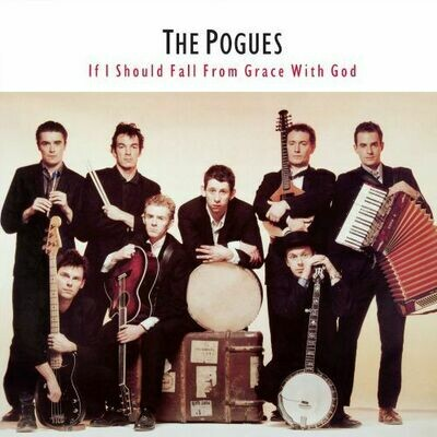 The Pogues - If I Should Fall From Grace With God [LP]