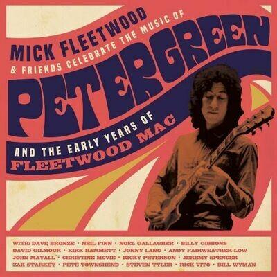 Mick Fleetwood & Friends - Celebrate The Music Of Peter Green [4LP]