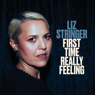 Liz Stringer - First Time Really Feeling [LP]