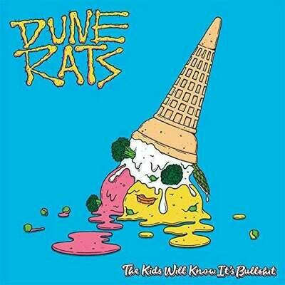 Dune Rats - The Kids All Know It's Bullshit [LP]