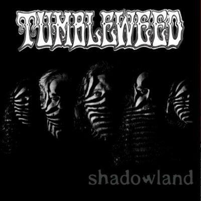"""Tumbleweed - Shadowland [7""""]"""
