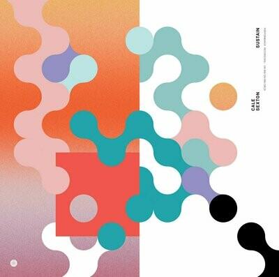 Cale Sexton - Sustain [LP]