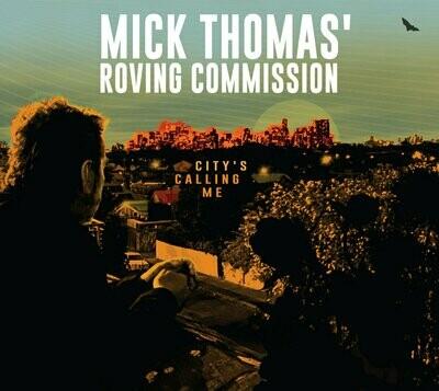 Mick Thomas Roving Commission - City's Calling Me [LP]