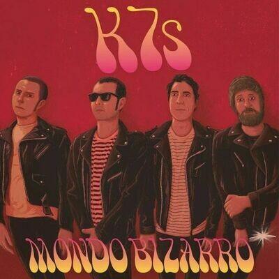 K7s - Mondo Bizarro [LP]