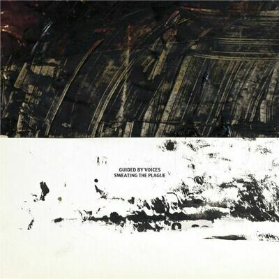 Guided By Voices - Sweating The Plague [LP]
